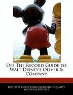 Off the Record Guide to Walt Disney's Oliver & Company