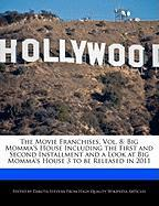The Movie Franchises, Vol. 8: Big Momma's House Including the First and Second Installment and a Look at Big Momma's House 3 to Be Released in 2011