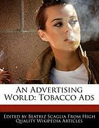An Advertising World: Tobacco Ads