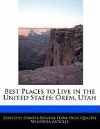 Best Places to Live in the United States: Orem, Utah
