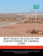 Best Places to Live in the United States: St. George, Utah