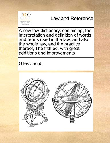 A New Law-Dictionary - Giles Jacob