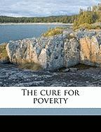 The Cure for Poverty