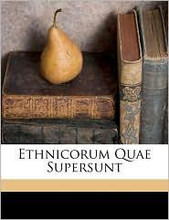 Ethnicorum Quae Supersunt