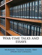 War-Time Talks and Essays