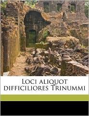 Loci Aliquot Difficiliores Trinummi