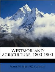 Westmorland Agriculture, 1800-1900