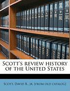 Scott's Review History of the United States