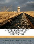 A Score Card for the Measurement of Handwriting