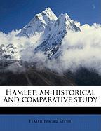 Hamlet: An Historical and Comparative Study