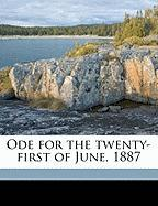 Ode for the Twenty-First of June, 1887