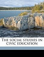 The Social Studies in Civic Education