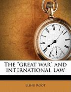 """The """"Great War"""" and International Law"""