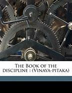 The Book of the Discipline: (Vinaya-Pitaka) Volume 2