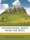 Hesperothen: Notes from the West;