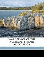 War Service of the American Library Association