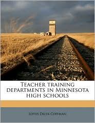 Teacher Training Departments in Minnesota High Schools
