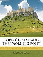 """Lord Glenesk and the """"Morning Post,"""""""