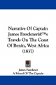 Narrative of Captain James Fawckner's Travels on the Coast of Benin, West Africa (1837)