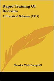 Rapid Training of Recruits: A Practical Scheme (1917)