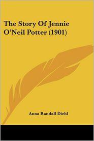 The Story of Jennie O'Neil Potter (1901)