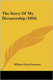 The Story of My Dictatorship (1894)