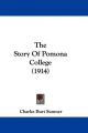 The Story of Pomona College (1914)