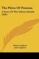 The Pilots of Pomona: A Story of the Orkney Islands (1891)