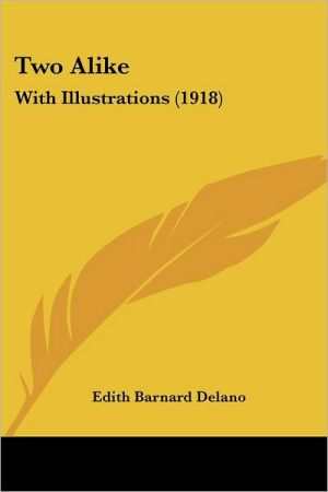 Two Alike: With Illustrations (1918)