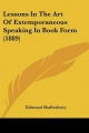 Lessons in the Art of Extemporaneous Speaking in Book Form (1889)