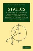 Statics: A Text-Book for the Use of the Higher Divisions in Schools and for First Year Students at the Universities