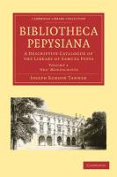 Bibliotheca Pepysiana, 4-Volume Set: A Descriptive Catalogue of the Library of Samuel Pepys