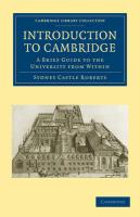 Introduction to Cambridge: A Brief Guide to the University from Within