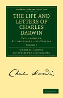 The Life and Letters of Charles Darwin 3 Volume Paperback Set: Including an Autobiographical Chapter