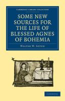 Some New Sources for the Life of Blessed Agnes of Bohemia
