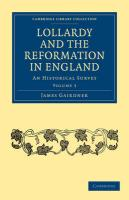 Lollardy and the Reformation in England: An Historical Survey