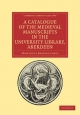 A Catalogue of the Medieval Manuscripts in the University Library, Aberdeen (Paperback)
