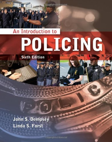An Introduction to Policing - John S. Dempsey, Linda S. Forst