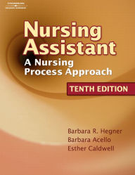 Nursing Assistant: A Nursing Process Approach (Book Only)