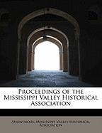 Proceedings of the Mississippi Valley Historical Association