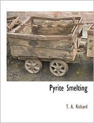 Pyrite Smelting