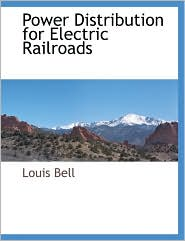 Power Distribution for Electric Railroads