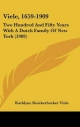 Viele, 1659-1909: Two Hundred and Fifty Years with a Dutch Family of New York (1909)