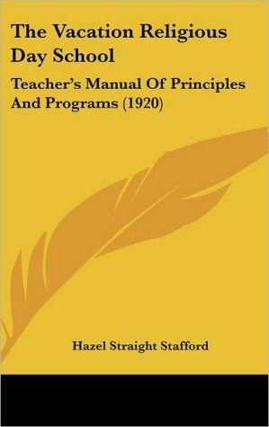 The Vacation Religious Day School: Teacher's Manual of Principles and Programs (1920)