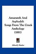 Amaranth and Asphodel: Songs from the Greek Anthology (1881)