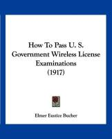 How to Pass U. S. Government Wireless License Examinations (1917)