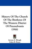 History of the Church of the Brethren of the Western District of Pennsylvania (1916)