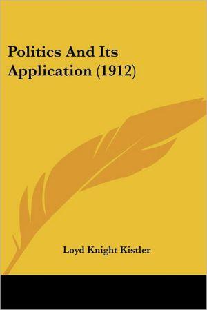 Politics and Its Application (1912)