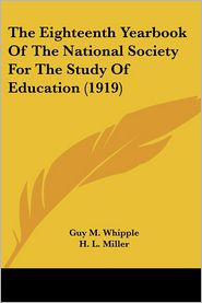 The Eighteenth Yearbook of the National Society for the Study of Education (1919)
