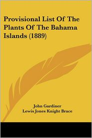 Provisional List of the Plants of the Bahama Islands (1889)